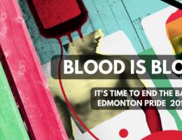 YEG Pride 2018 Blood Ban petition - 2018
