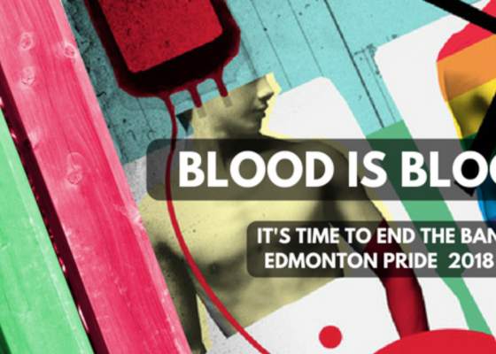 YEG Pride 2018 Blood Ban petition - 2018