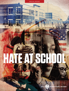 Hate at school: Front cover of special report by tolerance.org